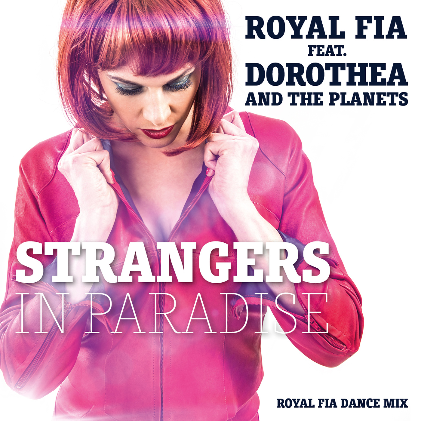 Strangers In Paradise (Royal Fia Dance mix)
