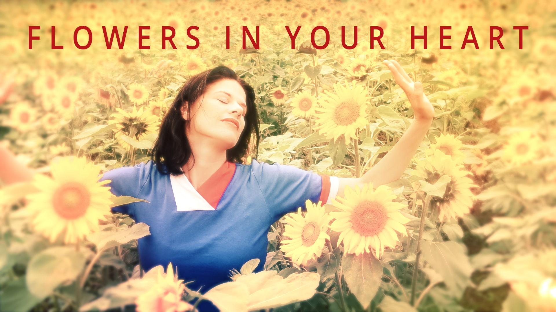 Flowers in Your Heart